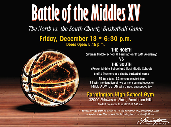 Battle for the Middles 15. Friday December 13, 2019 at 6:30 PM. Doors open at 5:45 PM. Farmington High School Gym, 32000 Shiwassee Street, Farmington Hills