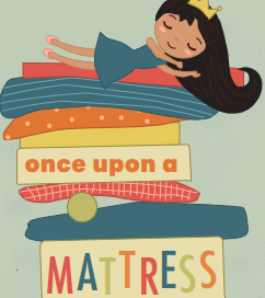 girl sleeping on top of multiple mattresses with a crown on her head and the words Once Upon a Mattrees